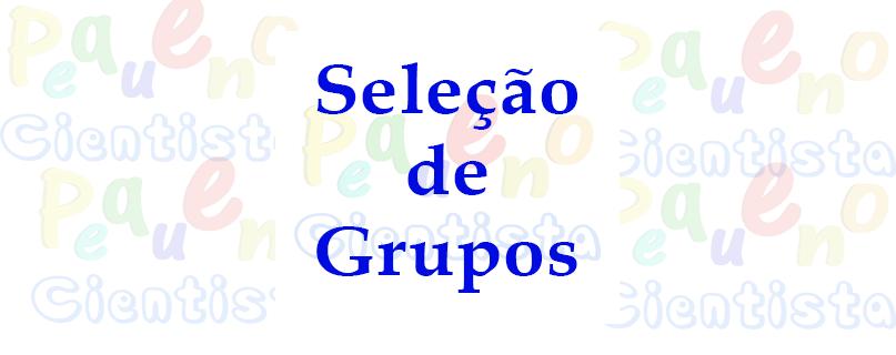Seleção de grupos