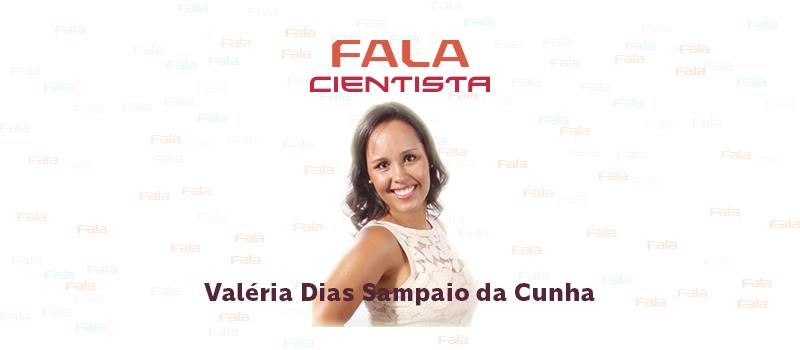Fala Cientista- Valeria
